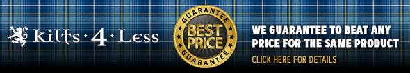 Kilts 4 Less Price Guarantee